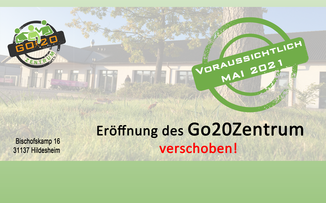 Erneute Verschiebung der geplanten Eröffnungsfeier des Go20Zentrum